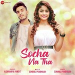 Socha Na Tha - Aishwarya Pandit mp3 songs