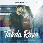 Takda Rava - Vishal Mishra mp3 songs