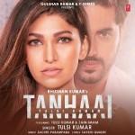Tanhaai - Tulsi Kumar mp3 songs