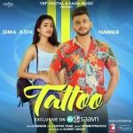 Tattoo - Nawab Ft.Gima Ashi mp3 songs