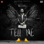 Tell Me - BRISHAV mp3 songs mp3