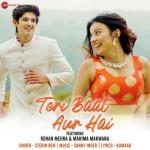 Teri Baat Aur Hai - Stebin Ben mp3 songs