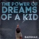 The Power of Dreams of a Kid mp3