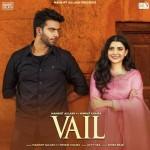 Vail - Mankirt Aulakh mp3 songs