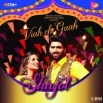 Viah Ch Gaah - Shivjot mp3 songs mp3