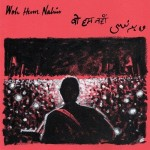 Woh Hum Nahin - Ankur Tewari mp3