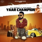Yaar Champion  - Elly Mangat mp3 songs mp3
