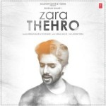 Zara Thehro - Amaal Malik mp3 songs
