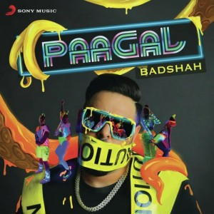 Paagal - Badshah mp3 songs Download pagalsong in