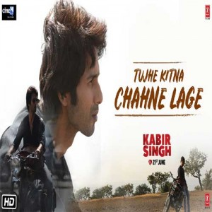 Tujhe Kitna Chahne Lage Kabir Singh Video Songs Download Pagalsong In