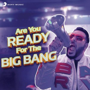 Are You Ready For The Big Bang - Badshah mp3 songs