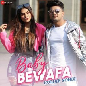 Baby Bewafa - Goldie Sohel mp3 songs