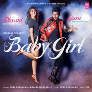 Baby Girl - Guru Randhawa mp3 songs