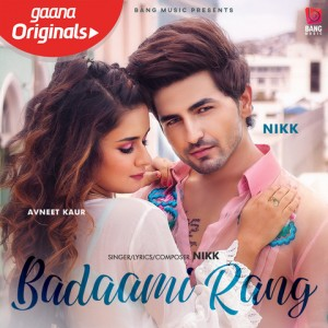 Badaami Rang - Nikk mp3 songs
