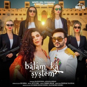 Balam Ka System - Afsana Khan mp3 songs
