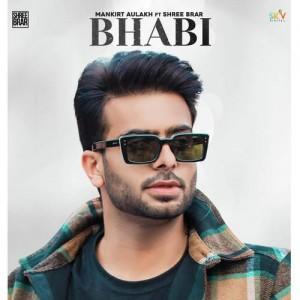Bhabi - Mankirt Aulakh mp3 songs