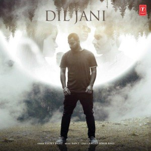 Dil Jani - Lucky Bhau mp3 songs