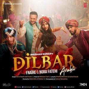 Dilbar Arabic Version mp3 songs