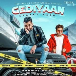 Gediyaan - Sharry Maan mp3 songs
