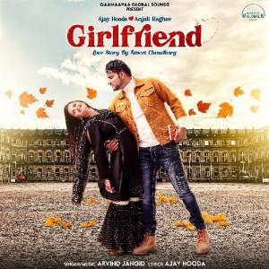 Girlfriend - Arvind Jangid mp3 songs