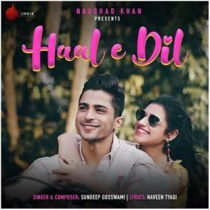 Haal E Dil - Sundeep Gosswami mp3 songs