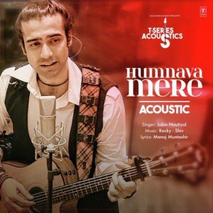 Humnava Mere Acoustics - Jubin Nautiyal mp3 songs
