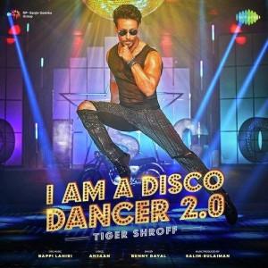 I Am A Disco Dancer 2.0 - Benny Dayal mp3 songs