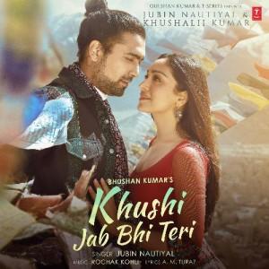 Khushi Jab Bhi Teri - Jubin Nautiyal