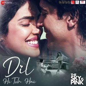 Dil Hi Toh Hai