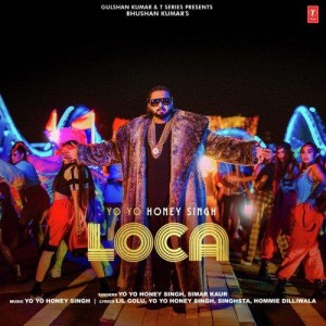 Loca - Yo Yo Honey Singh