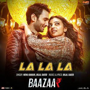La La La Mp3 Song Baazaar Mp3 Songs Download Pagalsong In
