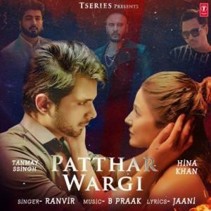 Patthar Wargi - B Praak