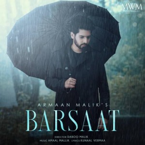 Barsaat - Armaan Malik