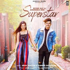 Superstar - Neha Kakkar