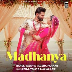 Madhanya - Rahul Vaidya