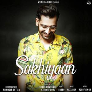 Sakhiyaan - Kade mainu filma dikha deya kar mp3 songs Download pagalsong.in