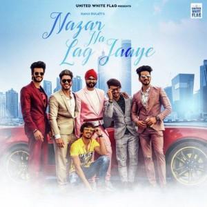Nazar Na Lag Jaye - Ramji Gulati