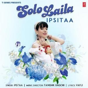 Solo Laila - Ipsitaa