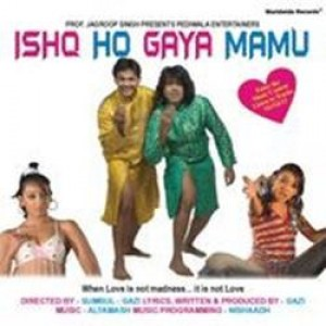 Ishq Ho Gaya Mamu (2008) mp3 songs