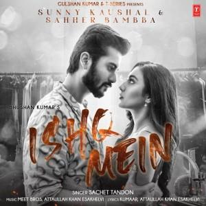 Ishq Mein - Sachet Tandon mp3 songs