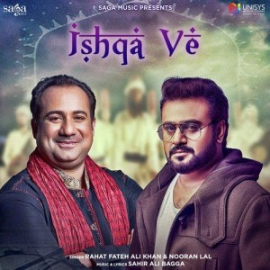 Ishqa Ve - Rahat Fateh Ali Khan mp3 songs