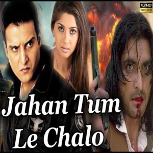 Jahan Tum Le Chalo (1999) mp3 songs