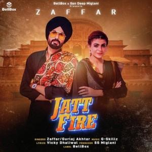 Jatt Fire - Zaffar mp3 songs