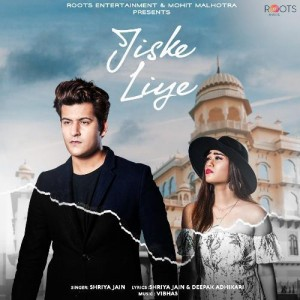 Jiske Liye - Shriya Jain mp3 songs