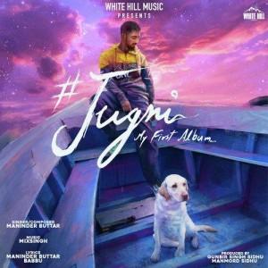 Jugni (My First Album) mp3 songs