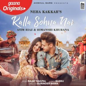 Kalla Sohna Nai - Neha Kakkar mp3 songs