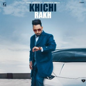 Khichi Rakh - Harf Cheema mp3 songs