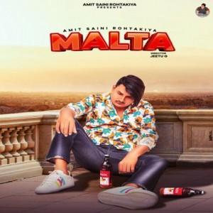 Malta - Amit Saini Rohtakiya mp3 songs