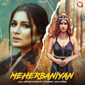 Meherbaniyan - Simran Choudhary mp3 songs