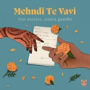 Mehndi Te Vavi - Jonita Gandhi mp3 songs